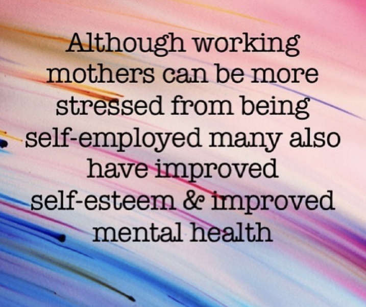 The Mental Strength of Self-employed Mums